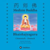 """""""Medizin Buddha"""" von  Shay Whar Kröber"""