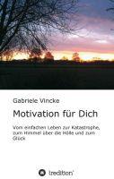 Motivation für Dich - Eine Geschichte über Selbstvertrauen und mentale Stärke