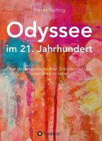Odyssee im 21. Jahrhundert – Was haben alle historischen Lehren, Traditionen und Ideologien gemeinsam?