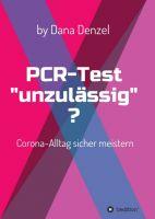 PCR-Test 'unzulässig'? Den Corona-Alltag sicher meistern