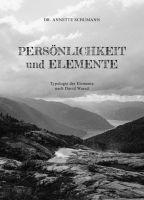 Persönlichkeit und Elemente - Typologie der Elemente nach David Wared