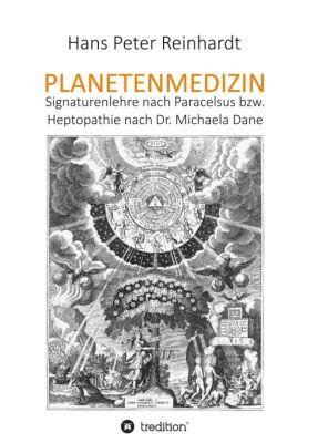 """""""Planetenmedizin"""" von Hans Peter Reinhardt"""