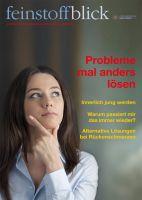 10. Ausgabe feinstoffblick - Probleme mal anders lösen - November 2015