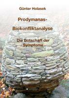 Prodymanas-Biokonfliktanalyse –  aktueller Gesundheits-Ratgeber eröffnet neue Therapieansätze