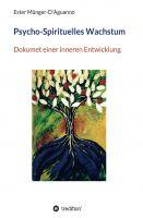 """""""Psycho-Spirituelles Wachstum"""" von Ester Münger-D'Aguanno"""