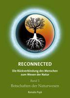 RECONNECTED – Die Rückverbindung des Menschen zum Wesen der Natur
