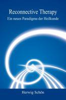 """""""Reconnective Therapy"""" von Herwig Schön"""