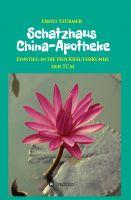 Schatzhaus China-Apotheke – gesundes Älterwerden einfach gemacht