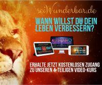SeiWunderbar.de und Glücklich – das OnlineSeminar – entfallte dein spirituelles Bewusstsein