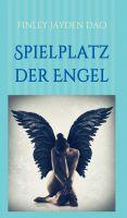 """""""Spielplatz der Engel"""" von Finley Jayden Dao"""