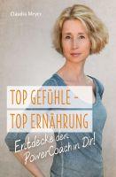 """""""Top Gefühle - Top Ernährung"""" von Claudia Meyer"""
