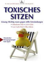 Dieses eBook verrät die Lösung gegen die Risiken durch toxisches Sitzen