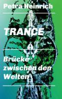 Trance – Grundlagenwerk beschreibt Hypnose- und Trancetechniken