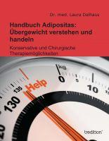 """""""Handbuch Adipositas: Übergewicht verstehen und handeln"""" von Dr. med. Laura Dalhaus"""