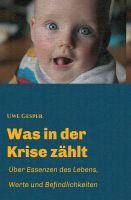"""""""Was in der Krise zählt"""" von Uwe Gesper"""