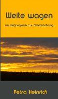 """""""Weite wagen"""" von Petra Heinrich"""