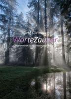 """""""WorteZauber"""" von Sigrid Gottmann"""