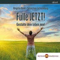 Wunscherfüllung 4.0 Erfülle deine Wünsche und Fülle JETZT! - Die neue Meditations-CD zur Wunscherfüllung