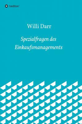 """""""Spezialfragen des Einkaufsmanagements"""" von Willi Dr. Darr"""