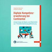 Das neue eBuch: Digitale Kompetenzerweiterung bei Continental - eLearnings zur Transformationsqualifizierung