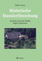 """""""Historische Standortforschung"""" von Volker Turnau"""