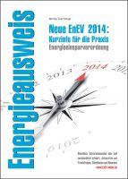 EnEV 2014: Übersichtlich, klar und für jedermann verständlich erläutert. © Bild: Olivier Le Moal - Fotolia.com