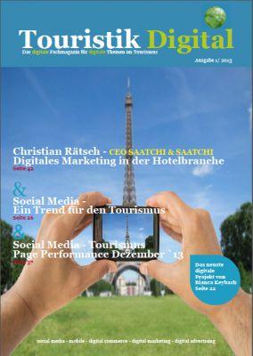 Touristik Digital - Das digitale Fachmagazin für digitale Themen im Tourismus -