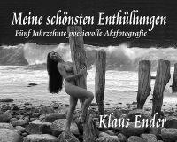 Klaus Ender - sinnliche Fotograf