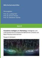 """""""Künstliche Intelligenz im Marketing"""" von Kathrin Schlaich, Simon Fauser"""
