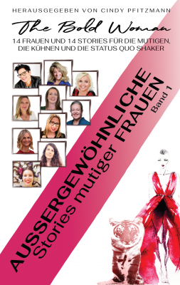 Außergewöhnliche Stories gewöhnlicher Frauen - Das Buch