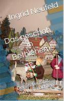 Das geschah in Bethlehem
