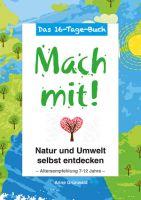 """""""So einfach - und doch so genial"""" zeigt Anne Grünberg Kindern die Natur."""