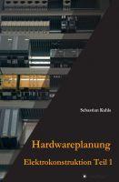 """""""Hardwareplanung"""" von Sebastian Kuhls"""