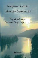 """""""Heikle Gewässer"""" von Wolfgang Stedtnitz"""