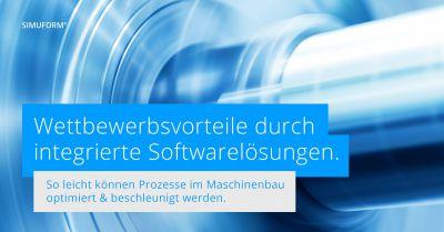 Wettbewerbsvorteile durch integrierte Softwarelösungen mit SIMUFORM.