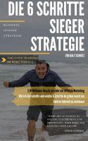 Die 6 Schritte Sieger Strategie von Ralf Schmitz