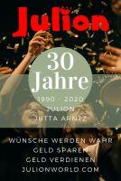 30 Jahre JULION - 1990-2020 - Wünsche werden wahr - Geld sparen & Geld verdienen!