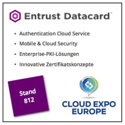 Entrust Datacard zeigt Authentifizierung als Cloud Service auf der Cloud Expo Europe 2016