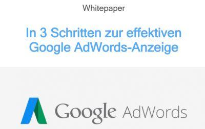 """Kostenloses Whitepaper """"In 3 Schritten zur Google AdWords-Anzeige"""" zum Download."""