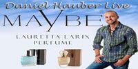 Wann bist du im Maybe Parfum Erfolgsteam von Daniel Hauber?