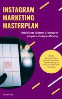Instagram Marketing Masterplan