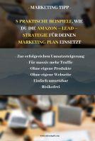 Praktische Beispiele, wie du die Amazon Kindle Strategie für dein Online Marketing nutzen kannst