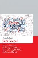 Data Science – Eine praxisorientierte Einführung
