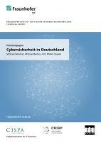 Fraunhofer SIT - Positionspapier zur aktuellen Lage der Cybersicherheit