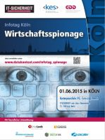 Ein Infotag klärt am 1. Juni in Köln zum Thema Wirtschaftsspionage auf.