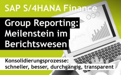 Group Reporting: Meilenstein im Berichtswesen