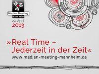Medien Meeting Mannheim 2013