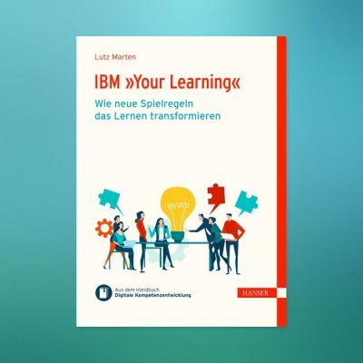 """Neues eBook: IBM """"Your Learning"""" - wie neue Spielregeln das Lernen transformieren - Dr. Lutz Marten (© Bildquelle: www.i40.de)"""