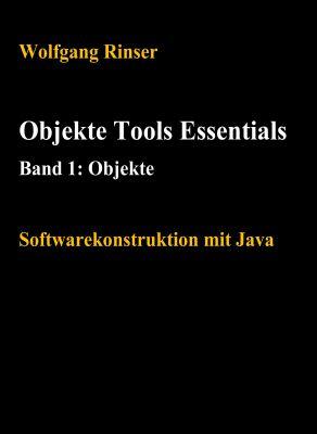 """""""Objekte, Tools, Essentials Band 1: Objekte"""" von Wolfgang Rinser"""