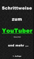 """""""Schrittweise zum YouTuber"""" von Manuel Nett"""